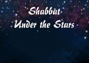 Shabbat Under the Stars & Family Shabbat Dinner at CAI @ Congregation Anshei Israel | Tucson | Arizona | United States