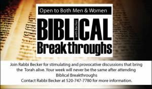 """Biblical Breakthroughs"" with Rabbi Israel Becker @ Southwest Torah Institute | Tucson | Arizona | United States"