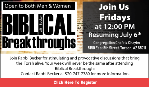 """Biblical Breakthroughs with Rabbi Israel Becker @ Southwest Torah Institute 