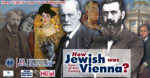 How Jewish was the Turn-of-the-Century Vienna? @ Univesity of Arizona Hillel Foundation | Tucson | Arizona | United States