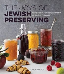 The Joys of Jewish Preserving: A Cooking Class with Cookbook Author Emily Paster @ Tucson Jewish Community Center | Tucson | Arizona | United States