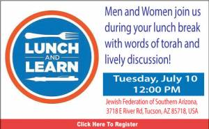 Lunch and Learn @ Jewish Federation of Southern Arizona | Tucson | Arizona | United States
