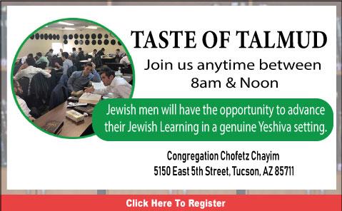 Taste of Talmud @ Chofetz Chayim | Tucson | Arizona | United States
