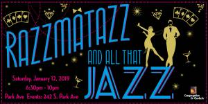 Razzmatazz and All that Jazz @ 242 Park | Tucson | Arizona | United States