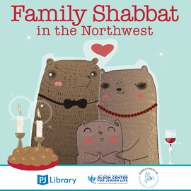 Family Shabbat in the Northwest @ Jewish Federation Northwest Office