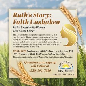 Ruth's Story: Faith Unshaken @ Southwest Torah Institute