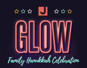 GLOW: A Family Hanukkah Celebration @ Tucson Jewish Community Center